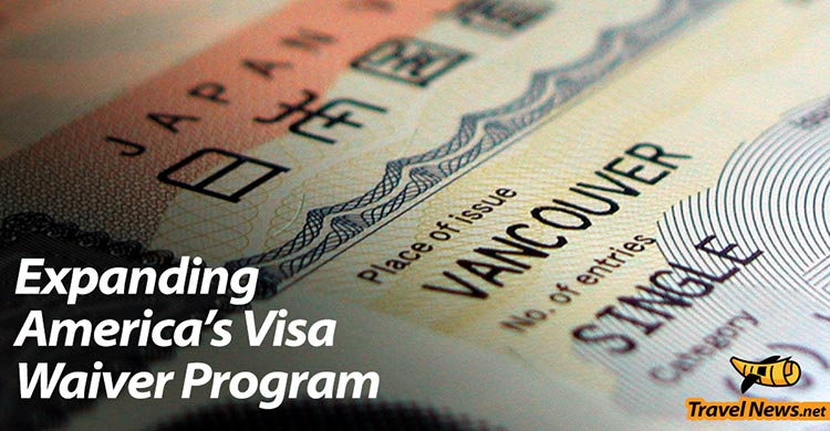 Coalition of Tourism-Industry Groups Lobbies U.S. Congress to Extend its Visa Waiver Program